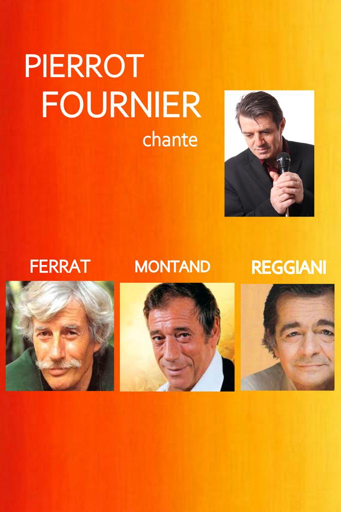 Pierrot Fournier chante Ferrat Montand Reggiani