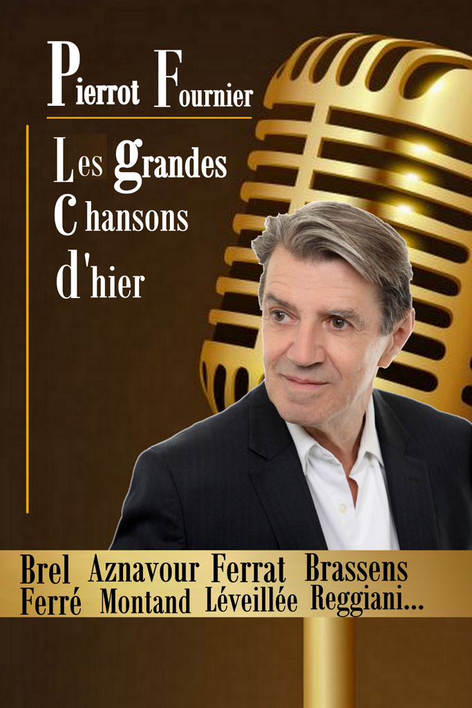 Les grandes chansons d'hier Pierrot Fournier